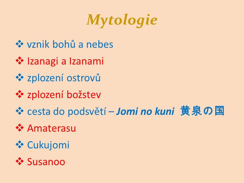 Mytologie Izanagi a Izanami zplození ostrovů zplození božstev