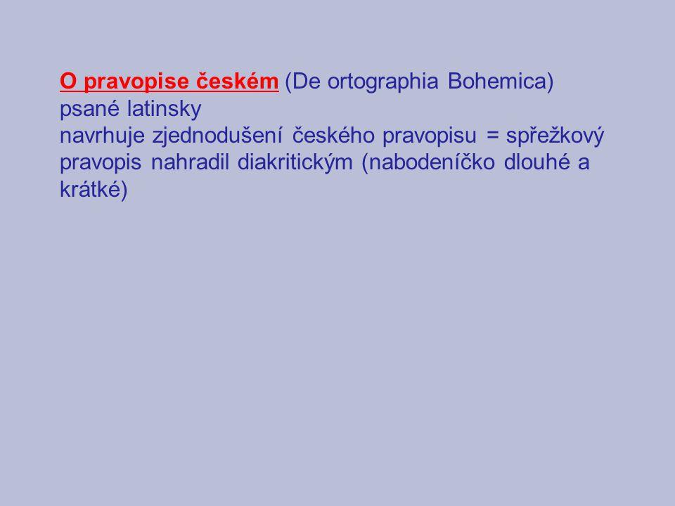 O pravopise českém (De ortographia Bohemica)
