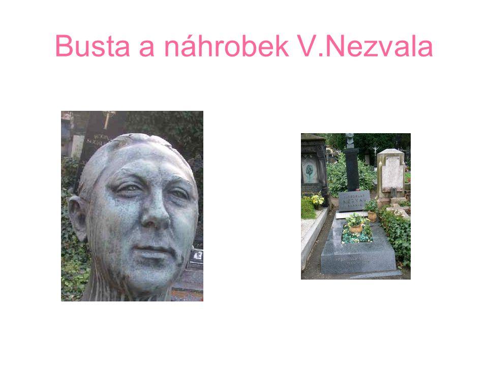 Busta a náhrobek V.Nezvala