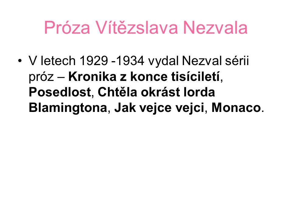 Próza Vítězslava Nezvala