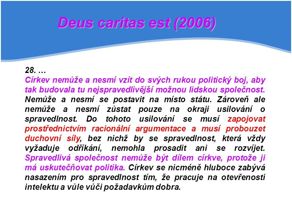 Deus caritas est (2006) 28. …