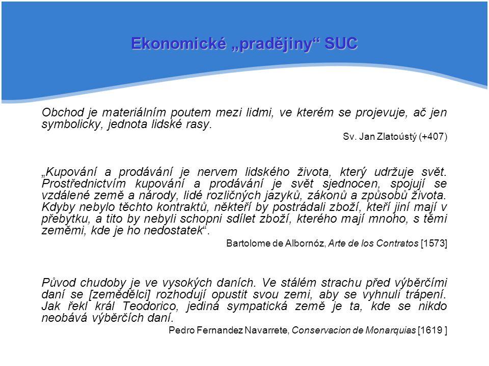 "Ekonomické ""pradějiny SUC"
