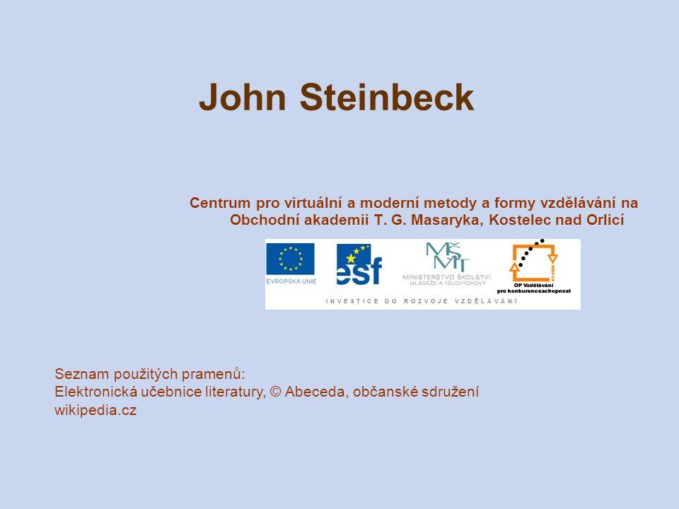 John Steinbeck Centrum pro virtuální a moderní metody a formy vzdělávání na Obchodní akademii T. G. Masaryka, Kostelec nad Orlicí.