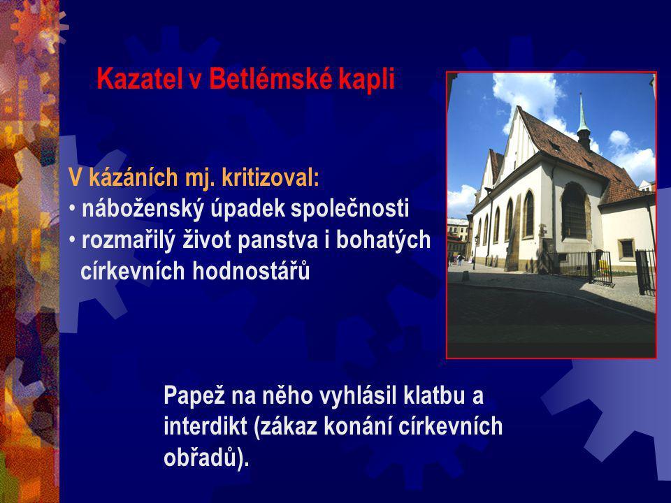 Kazatel v Betlémské kapli