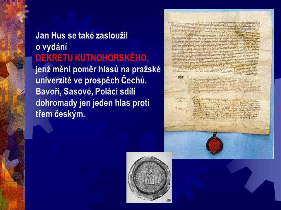 Jan Hus se také zasloužil