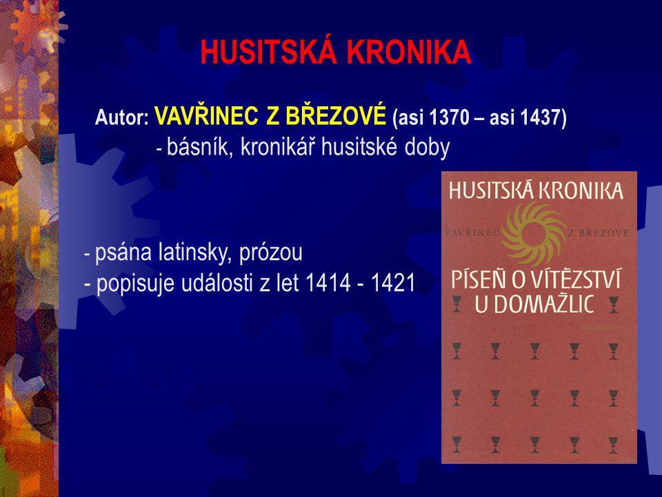 HUSITSKÁ KRONIKA popisuje události z let 1414 - 1421