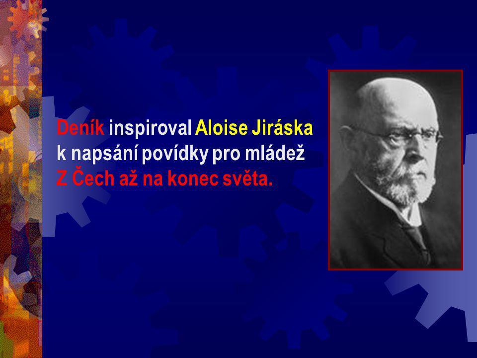 Deník inspiroval Aloise Jiráska