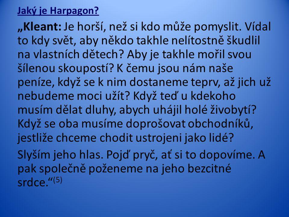 Jaký je Harpagon