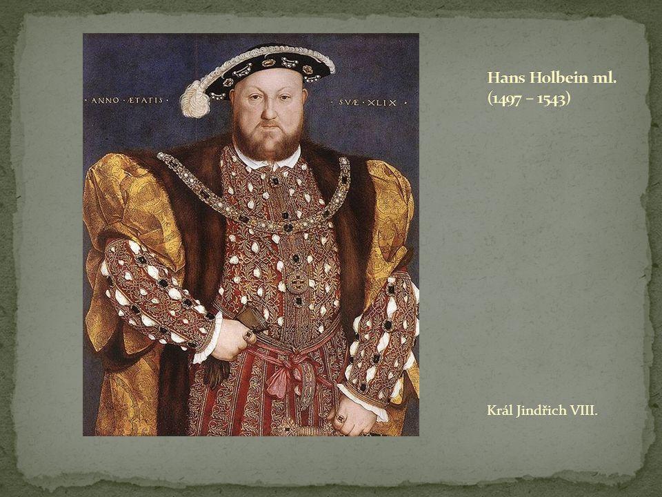 Hans Holbein ml. (1497 – 1543) Král Jindřich VIII.