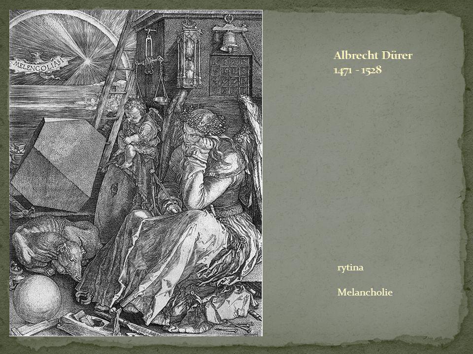Albrecht Dürer 1471 - 1528 rytina Melancholie