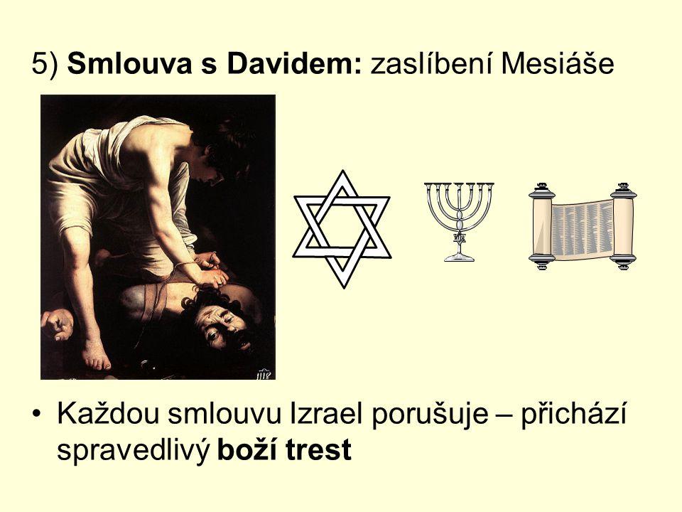 5) Smlouva s Davidem: zaslíbení Mesiáše