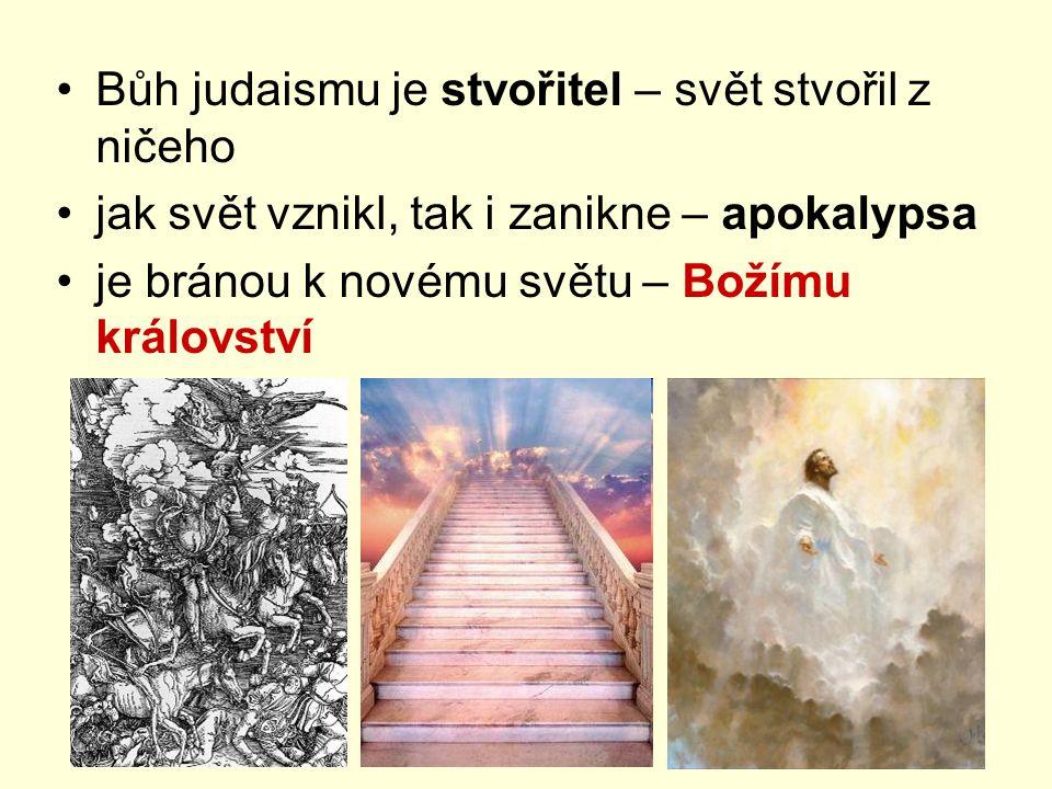 Bůh judaismu je stvořitel – svět stvořil z ničeho