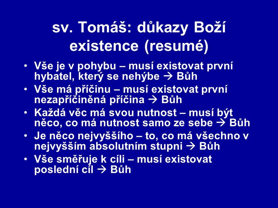 sv. Tomáš: důkazy Boží existence (resumé)
