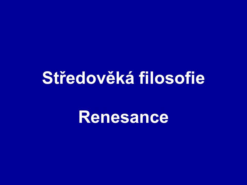 Středověká filosofie Renesance