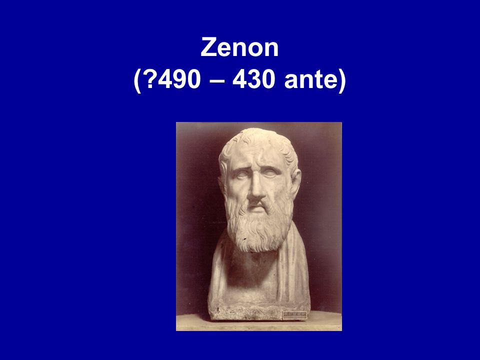 Zenon ( 490 – 430 ante)