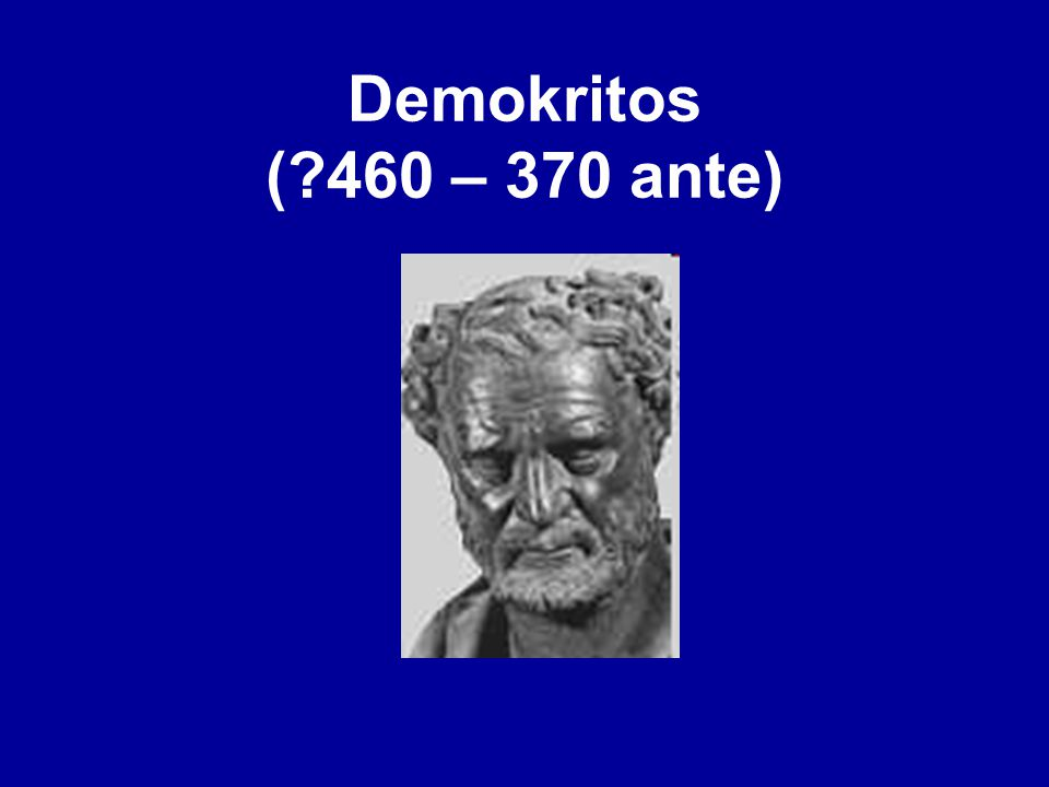 Demokritos ( 460 – 370 ante)