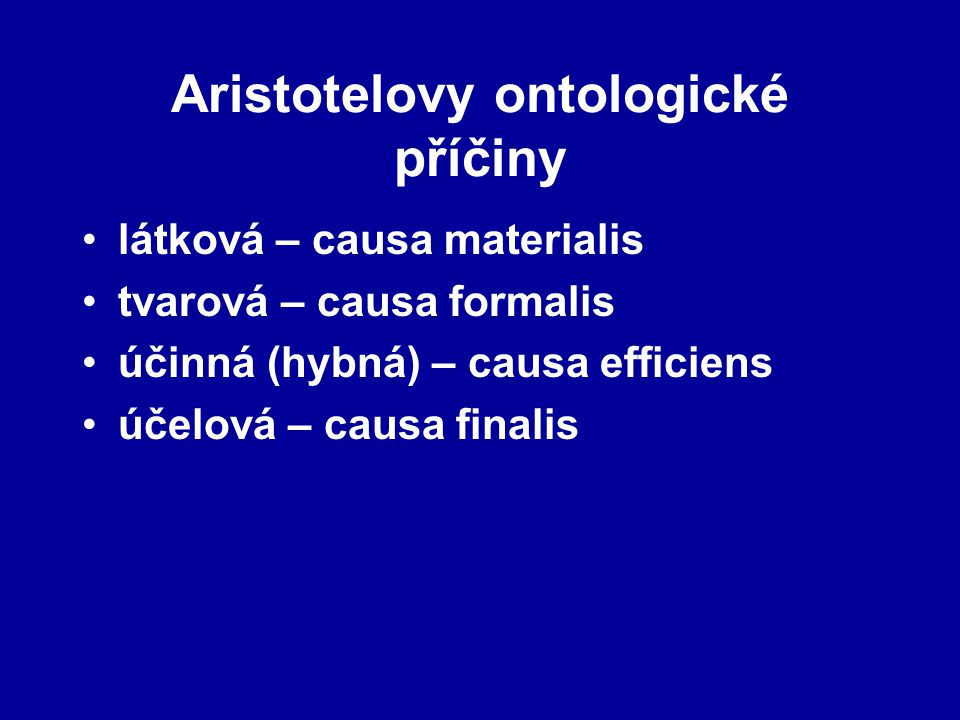 Aristotelovy ontologické příčiny