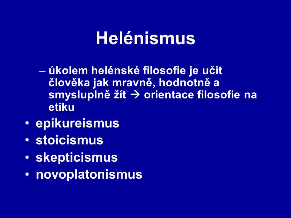 Helénismus epikureismus stoicismus skepticismus novoplatonismus