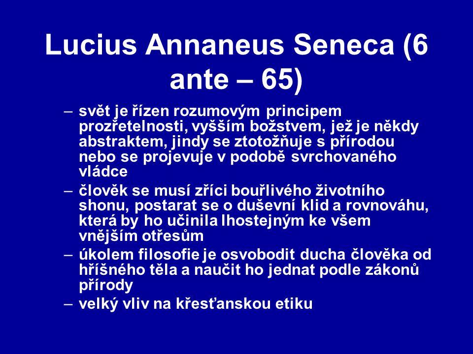 Lucius Annaneus Seneca (6 ante – 65)