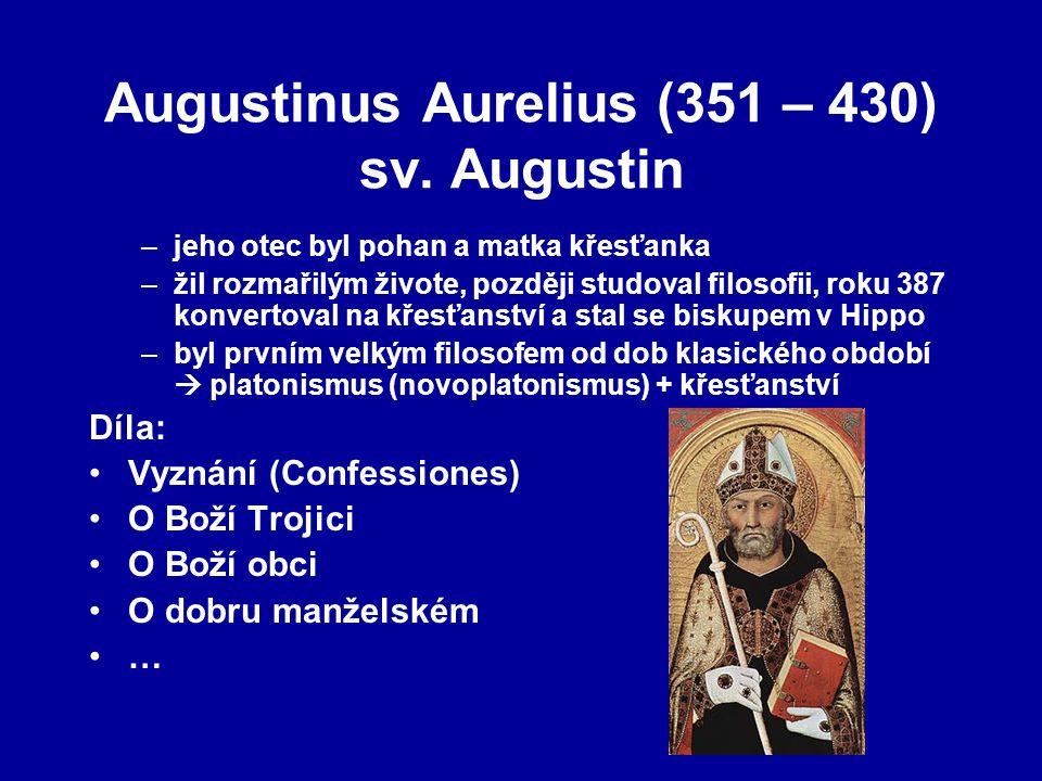 Augustinus Aurelius (351 – 430) sv. Augustin