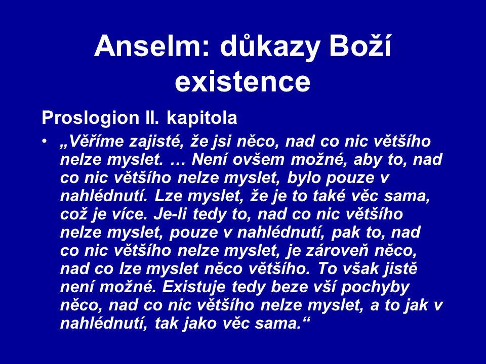 Anselm: důkazy Boží existence