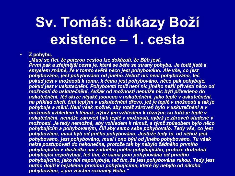 Sv. Tomáš: důkazy Boží existence – 1. cesta