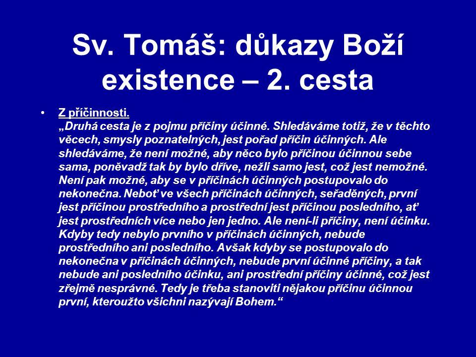 Sv. Tomáš: důkazy Boží existence – 2. cesta