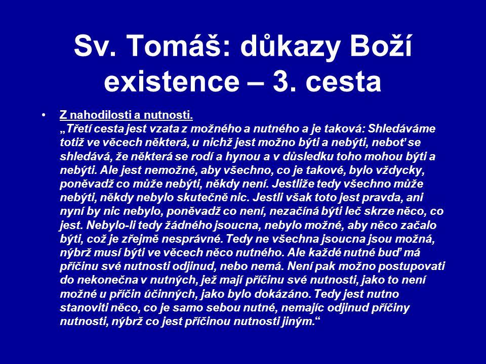 Sv. Tomáš: důkazy Boží existence – 3. cesta