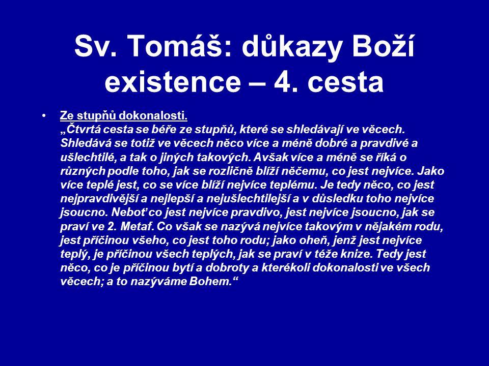 Sv. Tomáš: důkazy Boží existence – 4. cesta