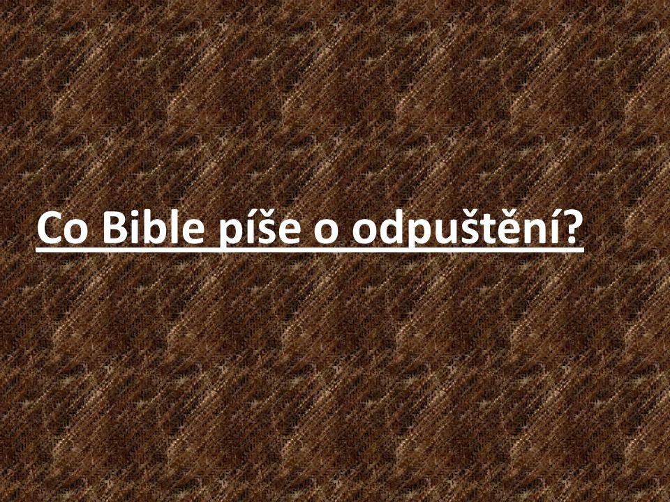 Co Bible píše o odpuštění