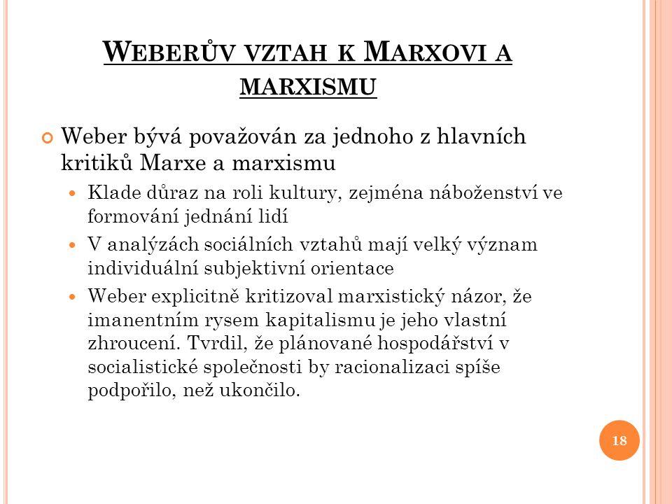 Weberův vztah k Marxovi a marxismu