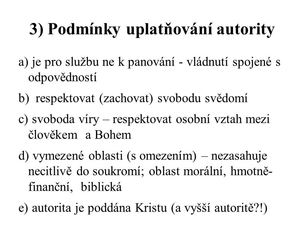 3) Podmínky uplatňování autority