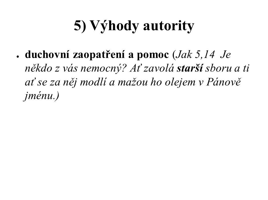 5) Výhody autority