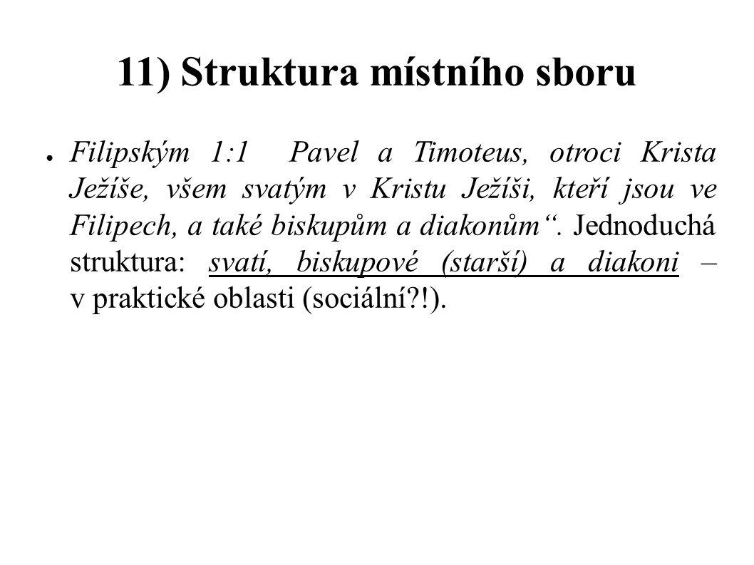 11) Struktura místního sboru