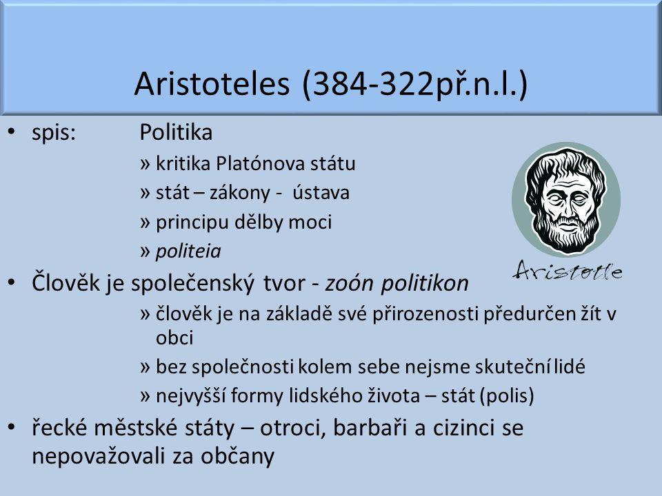 Aristoteles (384-322př.n.l.) spis: Politika