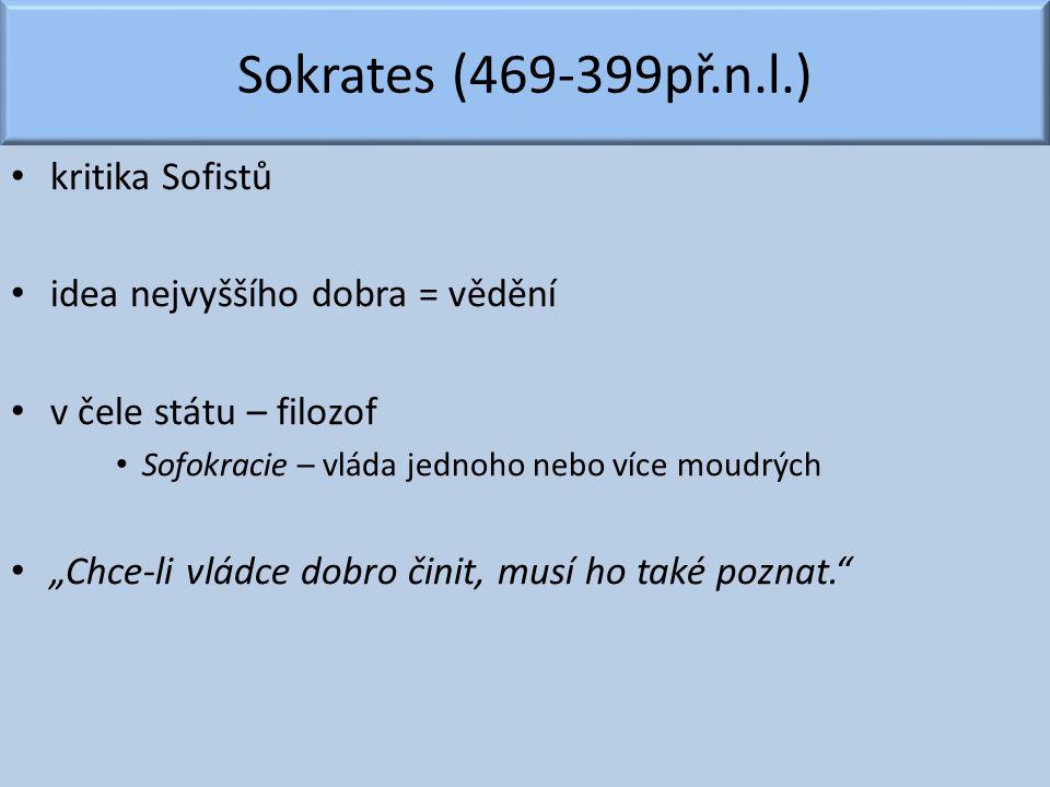 Sokrates (469-399př.n.l.) kritika Sofistů