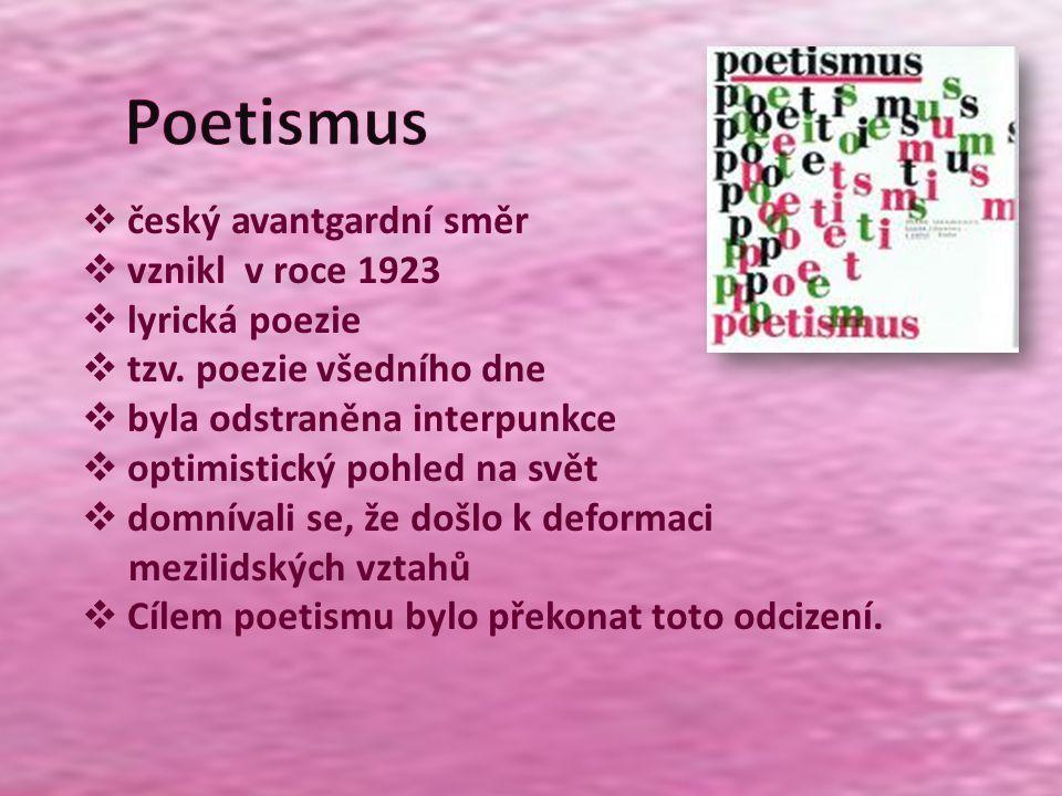 Poetismus český avantgardní směr vznikl v roce 1923 lyrická poezie