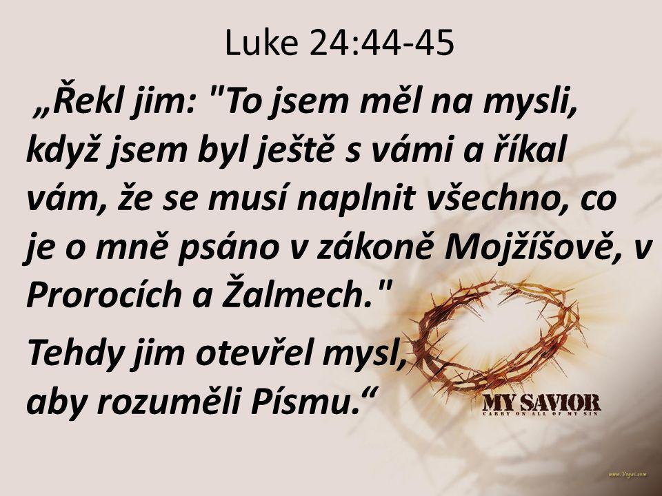 Luke 24:44-45