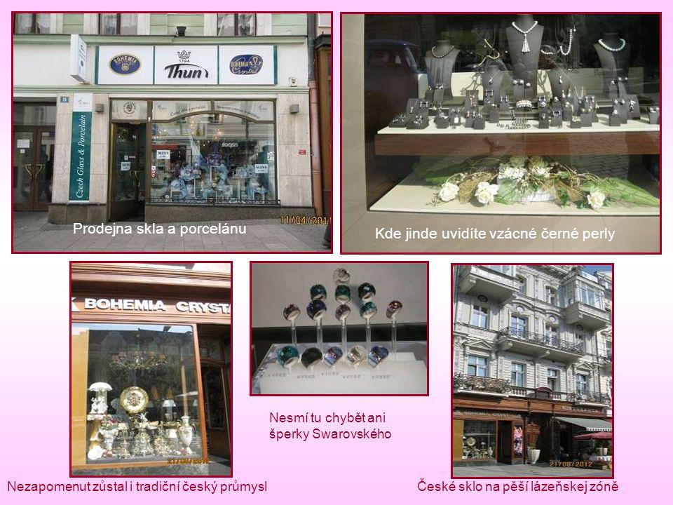 Prodejna skla a porcelánu Kde jinde uvidíte vzácné černé perly