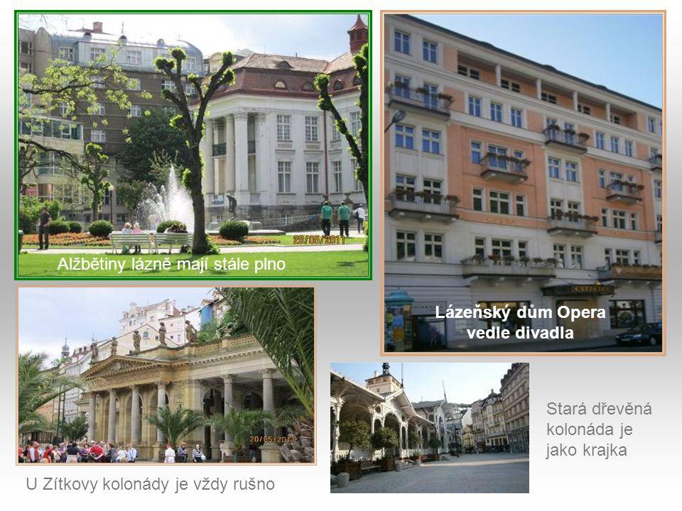 Lázeňský dům Opera vedle divadla