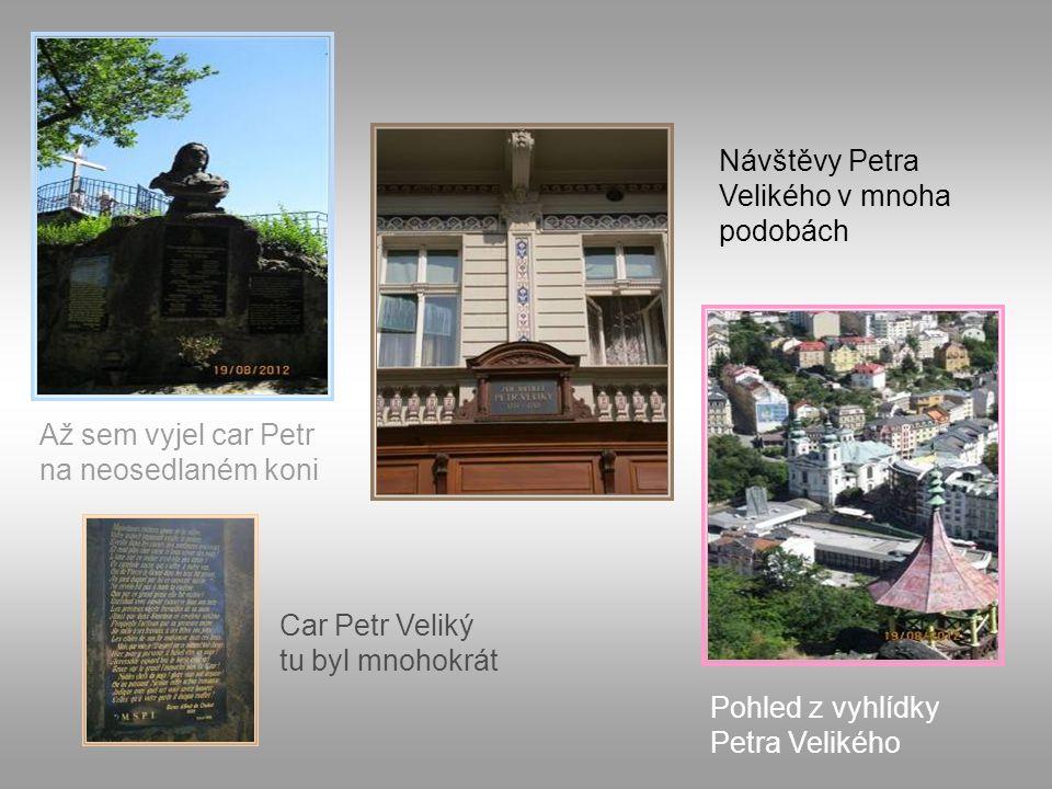 Návštěvy Petra Velikého v mnoha podobách