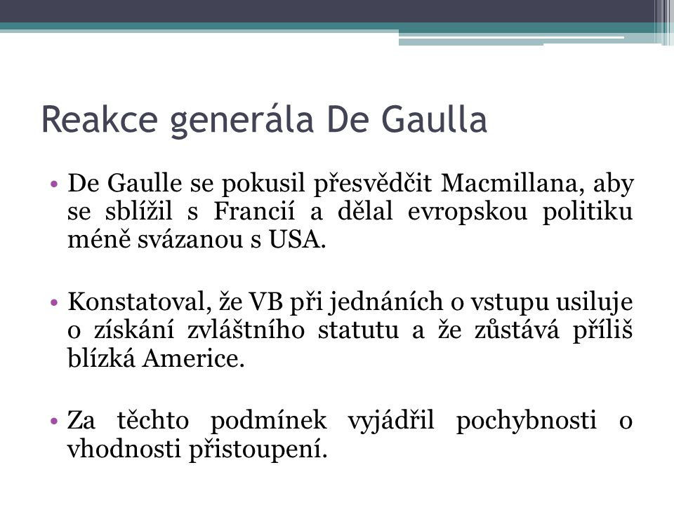 Reakce generála De Gaulla
