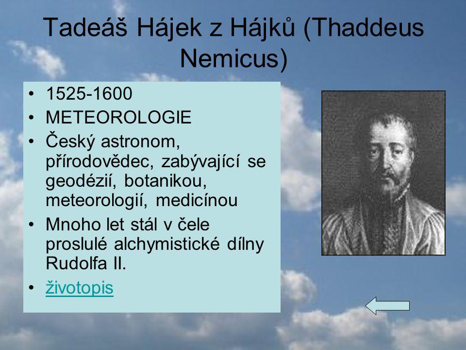 Tadeáš Hájek z Hájků (Thaddeus Nemicus)