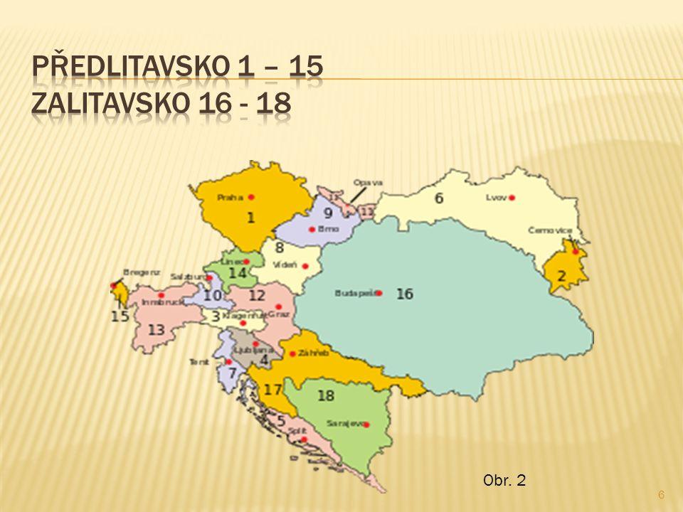 Předlitavsko 1 – 15 Zalitavsko 16 - 18
