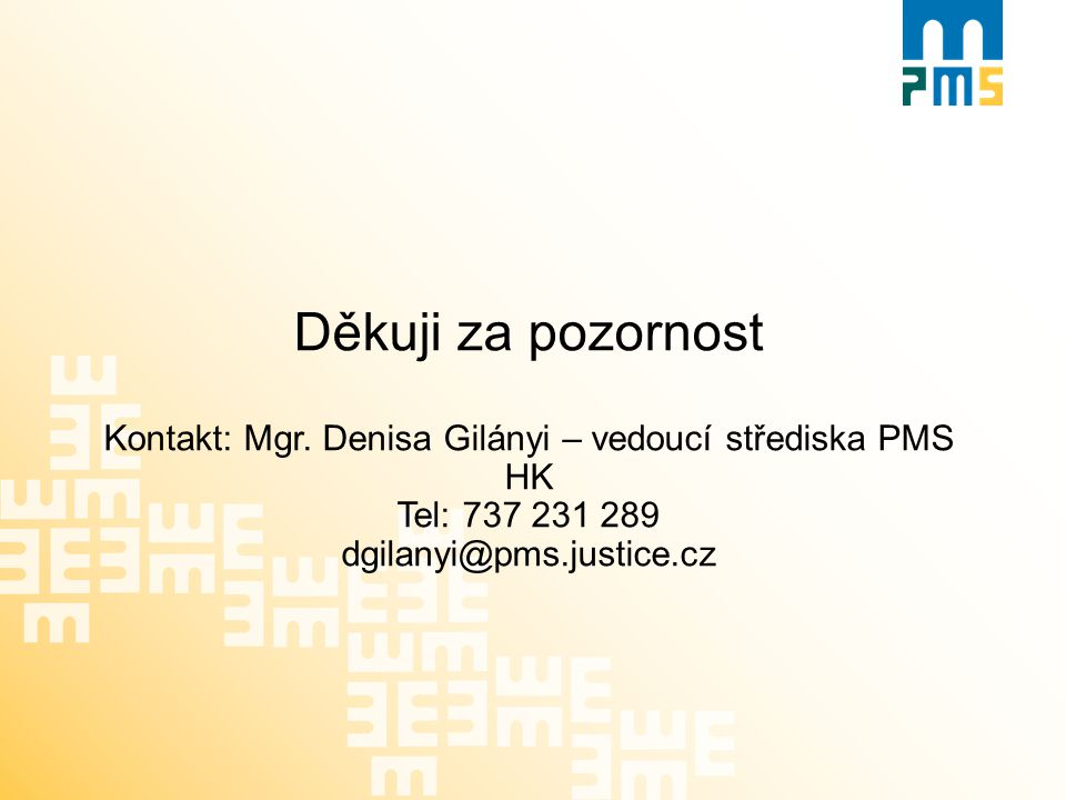 Kontakt: Mgr. Denisa Gilányi – vedoucí střediska PMS HK