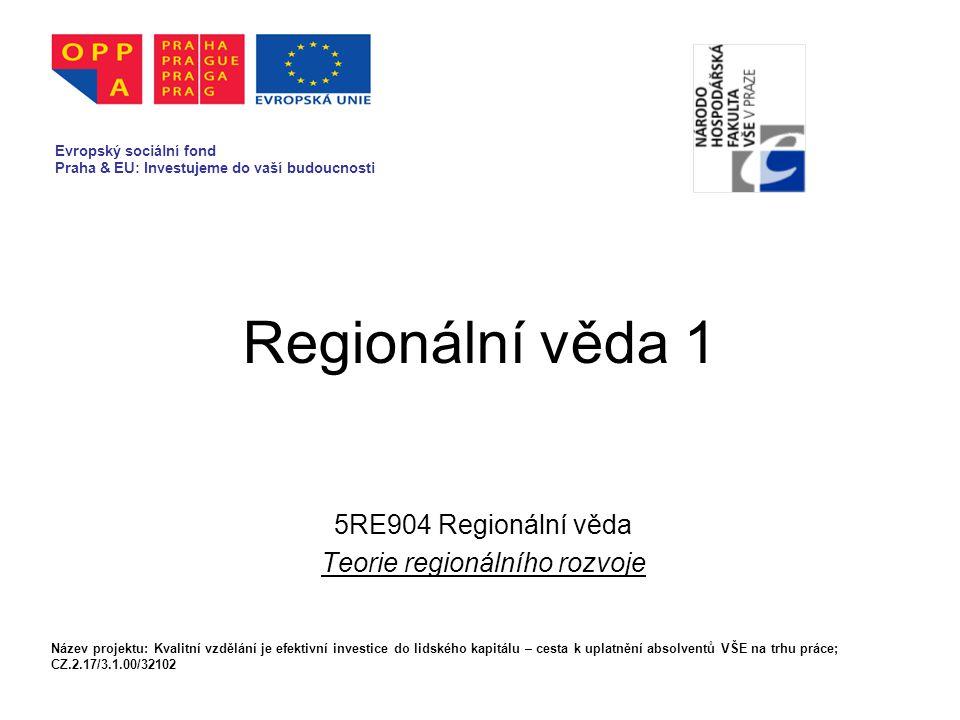 5RE904 Regionální věda Teorie regionálního rozvoje