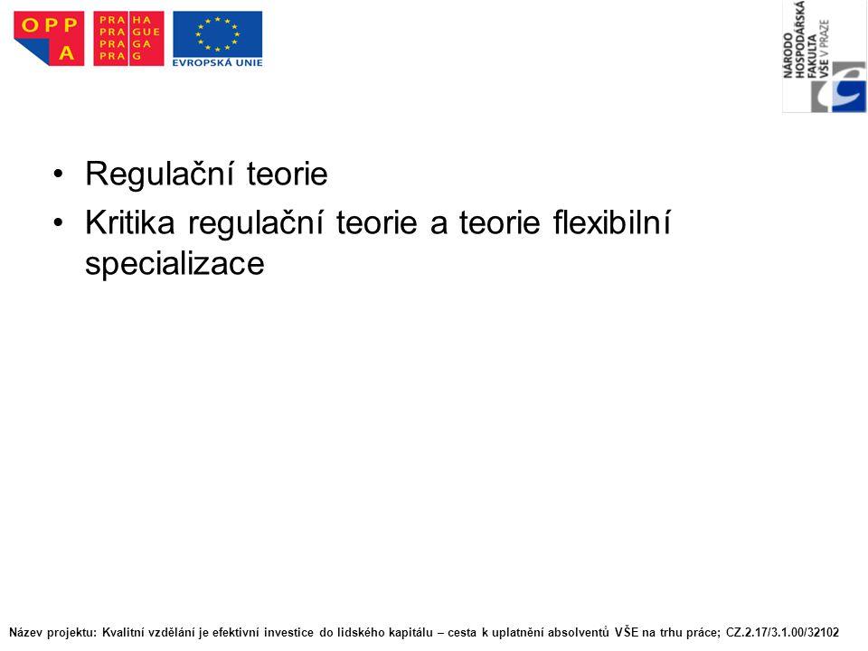 Kritika regulační teorie a teorie flexibilní specializace
