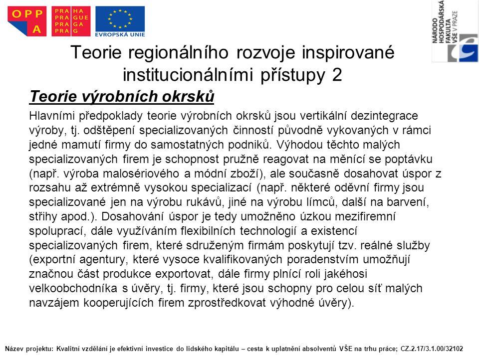 Teorie regionálního rozvoje inspirované institucionálními přístupy 2