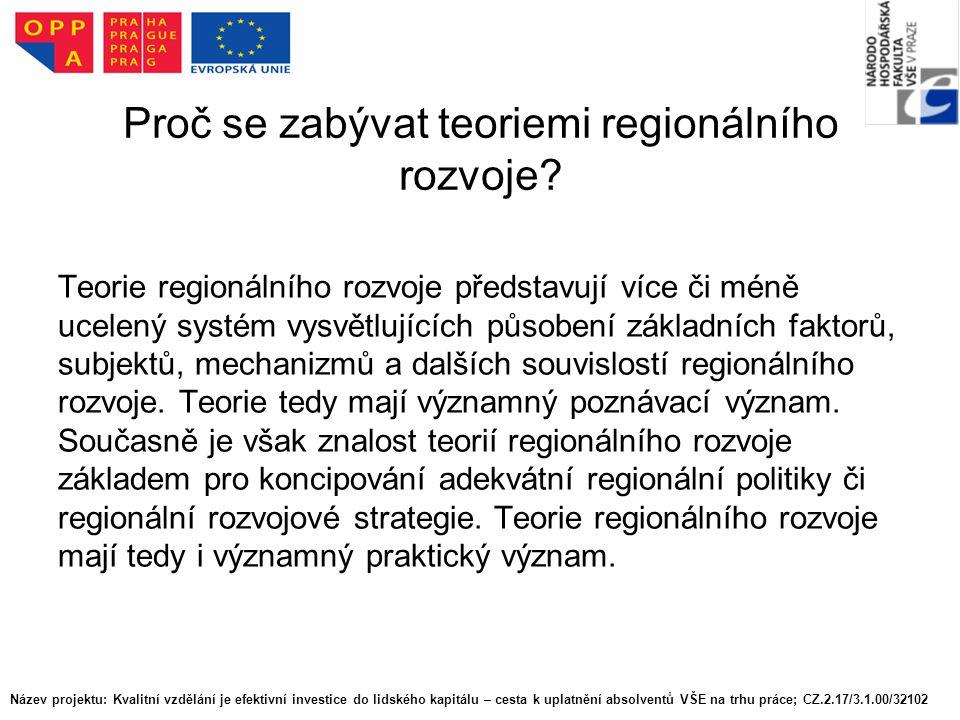 Proč se zabývat teoriemi regionálního rozvoje