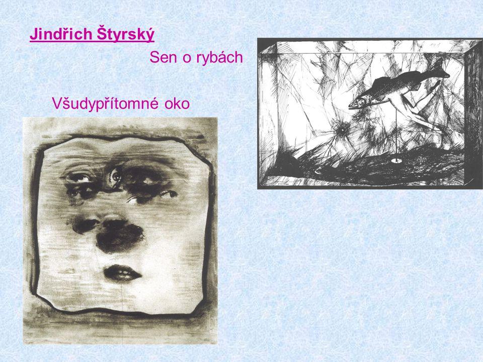 Jindřich Štyrský Sen o rybách Všudypřítomné oko